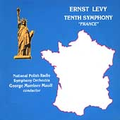 "Levy: Symphony no 10 ""France"" / Maull, Polish Radio SO"