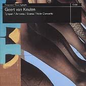 Van Keulen: Tympan, Armonia, Scena, Violin Concerto
