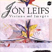 Visions and Images - Jon Leifs / Zukofsky, Iceland Symphony
