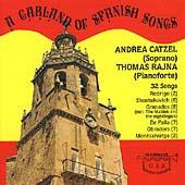 A Garland of Spanish Songs / Andrea Catzel, Thomas Rajna
