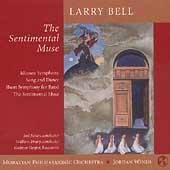 L. Bell: The Sentimental Muse, etc / Suben, Drury, et al