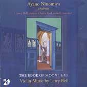 Bell: The Book of Moonlight / Ayano Nincomiya