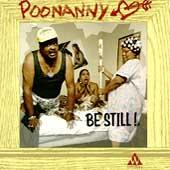 Poonanny Be Still!