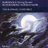 Korngold: Sextet;  Schoenberg: Verklaerte Nacht / Raphael