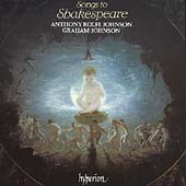 Songs to Shakespeare / Anthony Rolfe Johnson, Graham Johnson