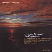 Howells: Hymnus Paradisi, An English Mass / Handley, et al