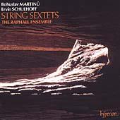 Martinu, Schulhoff: String Sextets / Raphael Ensemble