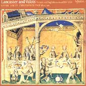 Lancaster and Valois - French & English Music c1350-1420 / Christopher Page, Gothic Voices