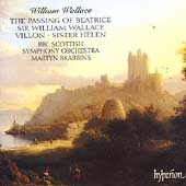 Wallace: The Passing of Beatrice, Villon, etc / Brabbins
