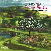 Grainger: Piano Music / Marc-Andre Hamelin