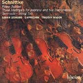 Schnittke: Piano Quintet, Three Madrigals, etc / Capricorn