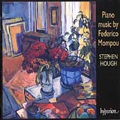 Mompou: Piano Music / Stephen Hough