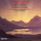 Wallace: Creation Symphony, Pelleas & Melisande / Brabbins