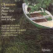 Chausson: Poeme, Piano Trio, etc / Graffin, Devoyon, et al