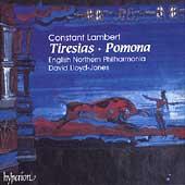 Lambert: Tiresias, Pomona / Lloyd-Jones, English Northern PO