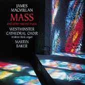 MacMillan: Mass & Other Sacred Music / Baker, Reid, et al
