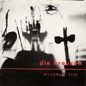 October File/Die Kreuzen