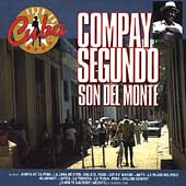 Antologia de la Musica Cubana: Compay Segundo y su Grupo: Yo Soy del Monte