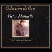 Coleccion de Oro: Exitos de Victor Manuelle