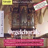 Bach: Orgelchor?e der Rinck- und Rudorff-Sammlung