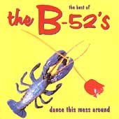 Best Of The B-52's, The CD