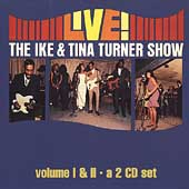The Ike & Tina Turner Show Vols. 1 & 2
