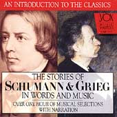 The Stories of Schumann & Grieg