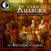 A Trip To Killburn / The Baltimore Consort