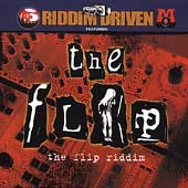 The Riddim Driven: The Flip