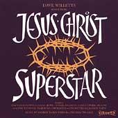 Jesus Christ Superstar: Selected Highlights