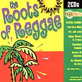 Hot Hits: The Roots Of Reggae [Box]