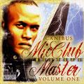 Micclub Mixtape Master: Volume 1 [PA]