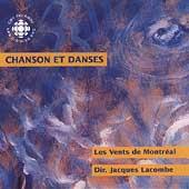 Chanson et Danses / Lacombe, Les Vents de Montreal