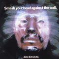 Smash Your Head Against The Wall [Digipak] [Remaster]