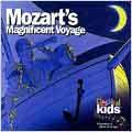 Classical Kids: Mozart's Magnificent Voyage