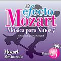 El efecto Mozart: Musica para ninos Vol 3