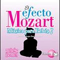El efecto Mozart: M」sica para bebT Vol 1