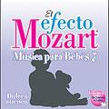 El efecto Mozart: Musica para bebes Vol 2