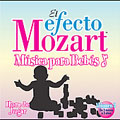 El efecto Mozart: Musica para bebes Vol 3