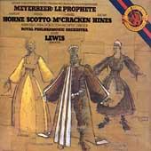 Meyerbeer: Le Prophete / Lewis, Scotto, Horne, Royal PO
