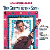 The Guitar is the Song / John Williams