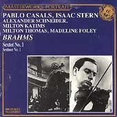 Brahms: Sextet no 1 / Casals, Stern, Schneider, Thomas et al
