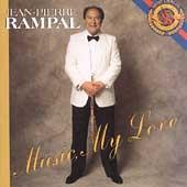 Music, My Love / Jean-Pierre Rampal