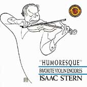Humoresque - Favorite Violin Encores / Isaac Stern