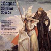 Wagner without Words / George Szell, Cleveland Orchestra