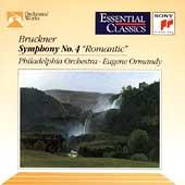 Bruckner: Symphony no 4 / Ormandy, Philadelphia Orchestra