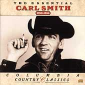 The Essential Carl Smith: 1950-1956