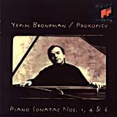 Prokofiev: Piano Sonatas nos 1, 4 & 6 / Yefim Bronfman