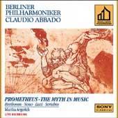 Prometheus - Beethoven, Nono, Liszt, Scriabin