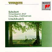 Schubert: String Quartet D 87, Trios / L'Archibudelli